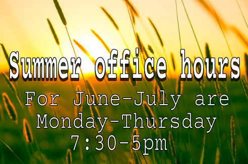 pic of sun in field of wheat with summer hours posted M-Thursday 7:30-5
