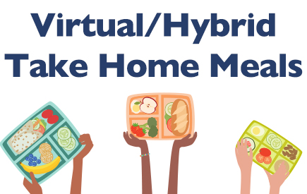 Take Home Meal Registration for Virtual and Hybrid Students